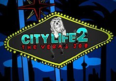 City Life 2 The Vegas Job Slot