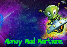 Money Mad Martians Slot
