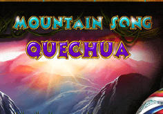 Mountain Song Quechua Slot