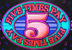 Five Times Pay Slot