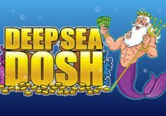 Deep Sea Dosh Slot