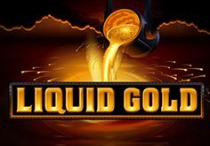 Liquid Gold Slot