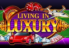 Living In Luxury Slot