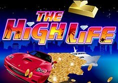 The High Life Slot