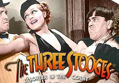 The Three Stooges Disorder In The Court Slot
