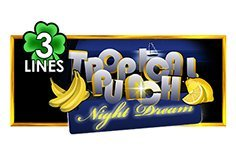 Tropical Punch Night Dream 3 Lines Slot
