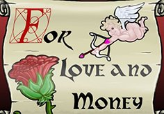 For Love And Money Slot