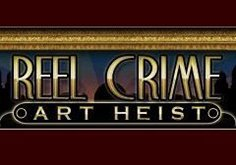 Reel Crime Art Heist Slot